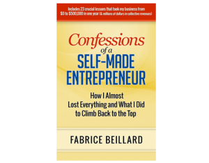 confessions of a self made entrepreneur Fabrice Beillard Australia Business Coaching